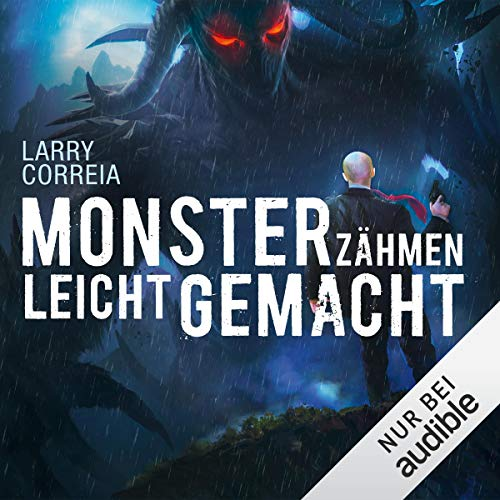 Cover des Hörbuchs Monsterzähmen leicht gemacht ein Dämon mit feurigen Augen schaut auf eine Mann im Anzug herraub